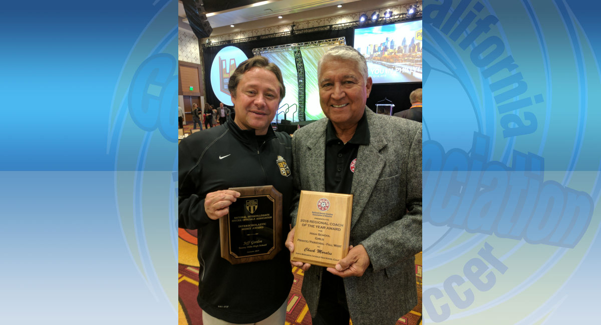 Jeff Gordon (Sunny Hills) & Chuck Morales (Santa Margarita) receive National Recognition at NSCAA17 LA!
